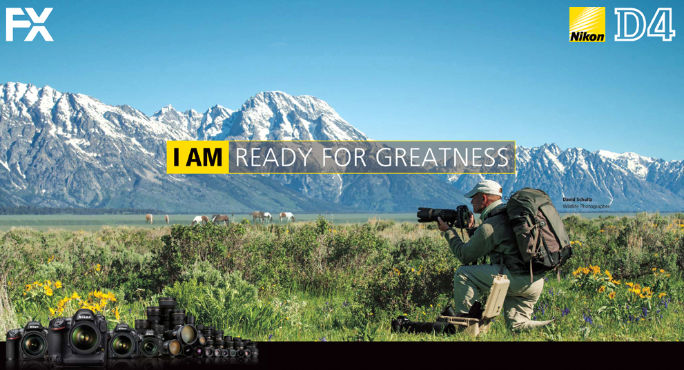 Nikon ad featuring photographer David C Schultz in the Grand Teton National Park.
